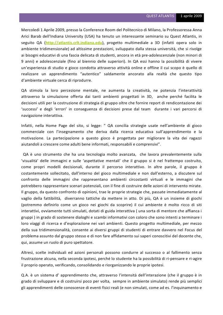 QUEST ATLANTIS      1 aprile 2009   Mercoledì 1 Aprile 2009, presso la Conference Room del Politecnico di Milano, la Profe...