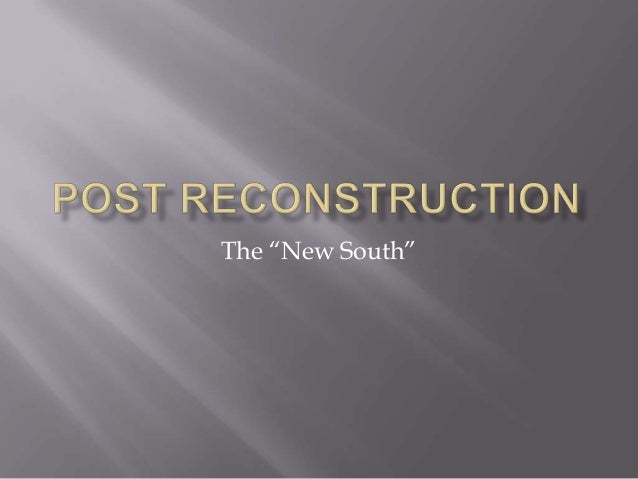 """The """"New South"""""""