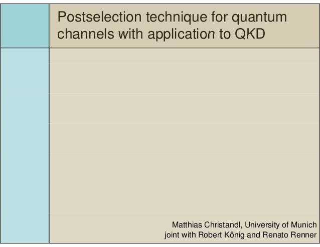 Postselection technique for quantum channels and applications for qkd