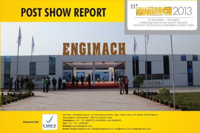 th  POST SHOW REPORT  Organized By:  11  27 NOVEMBER - 1 DECEMBER AHMEDABAD EDUCATION SOCIETY GROUND, NEAR VIJAY CROSS ROA...