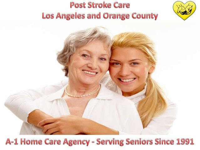 Post Stroke Care Orange County and Los Angeles County
