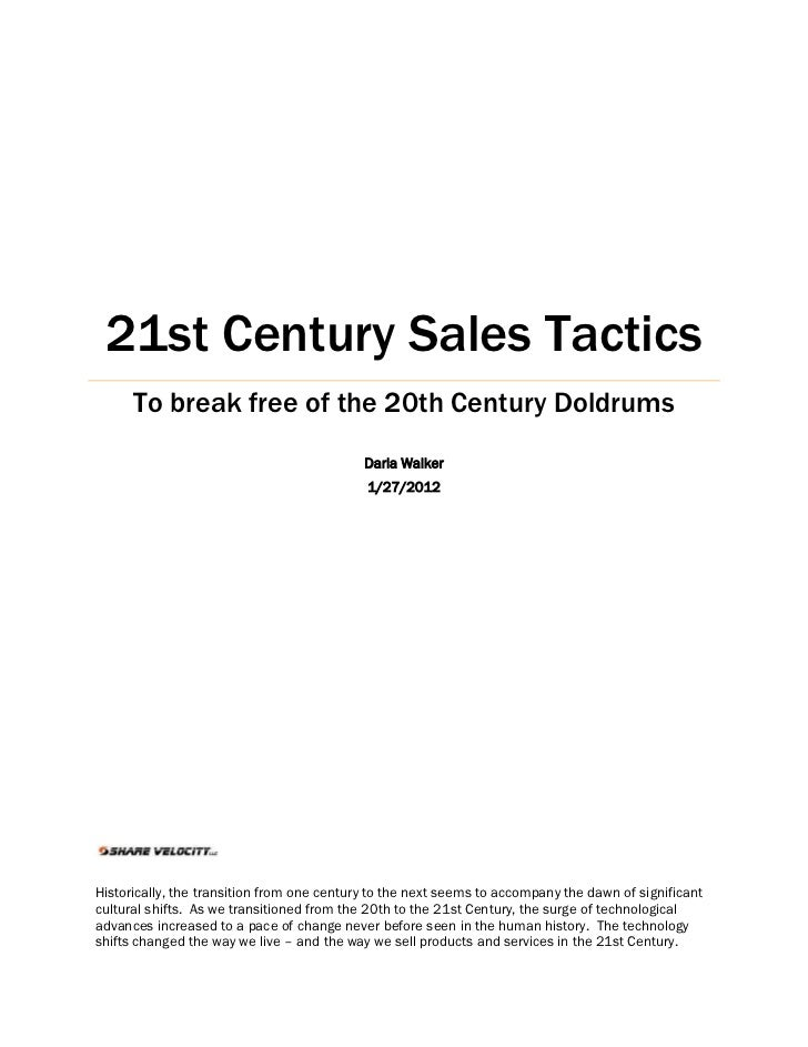 21st Century Sales Tactics      To break free of the 20th Century Doldrums                                            Darl...