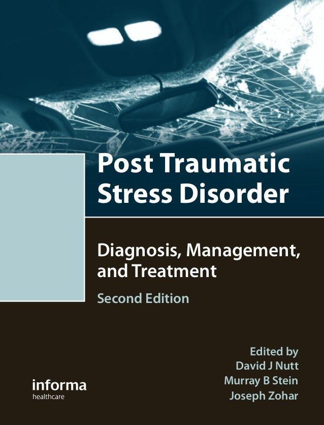 Posttraumatic stress disorder diagnosis, management, and treatment