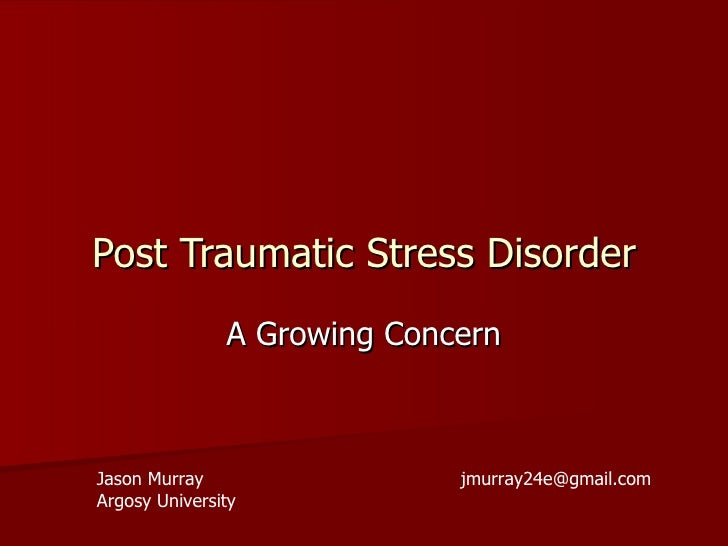 Post Traumatic Stress Disorder M7 A2