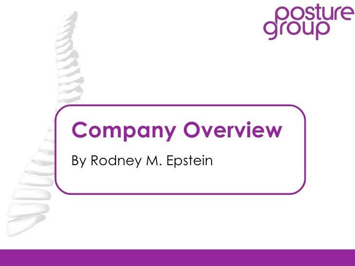 Company Overview By Rodney M. Epstein