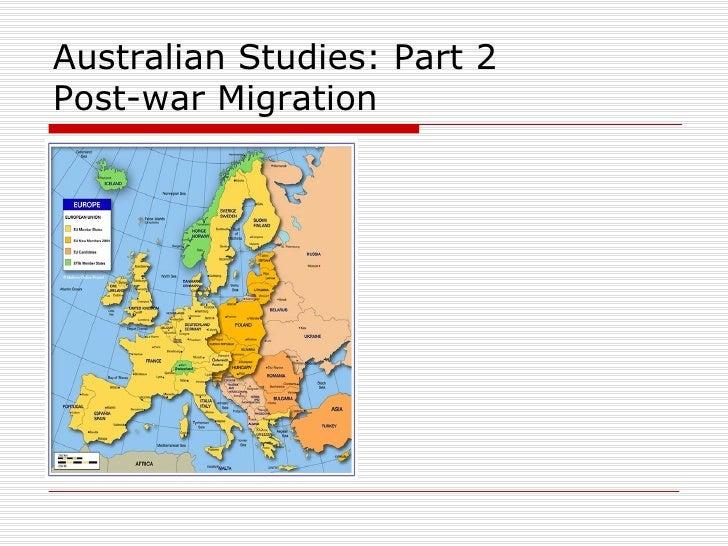 Australian Studies: Part 2  Post-war Migration
