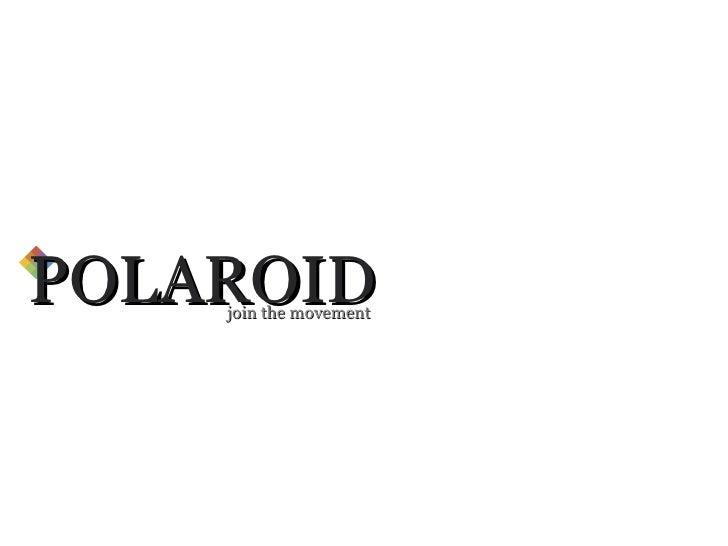 POLAROID join the movement