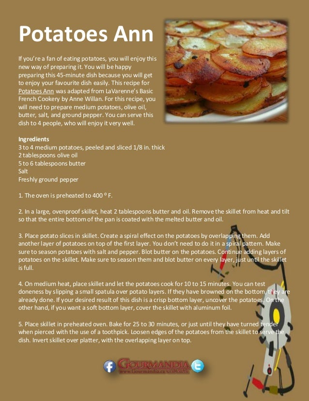 Potatoes Ann If you're a fan of eating potatoes, you will enjoy this new way of preparing it. You will be happy preparing ...