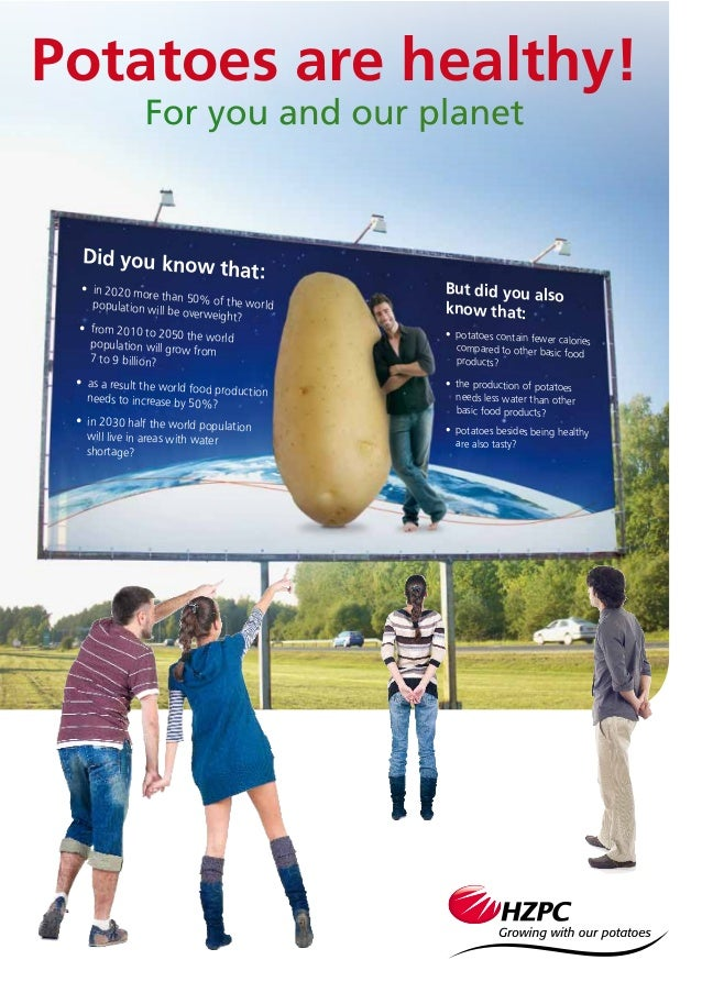 Potatoes are healthy! For you and our planet population will be overweight? population will grow from 7 to 9 billion? will...