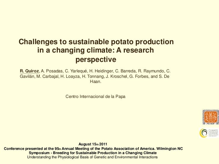Challenges to Sustainable Potato Production in a changing climate: A research perspective