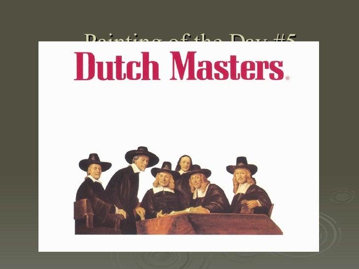 Potd5  Dutch Masters