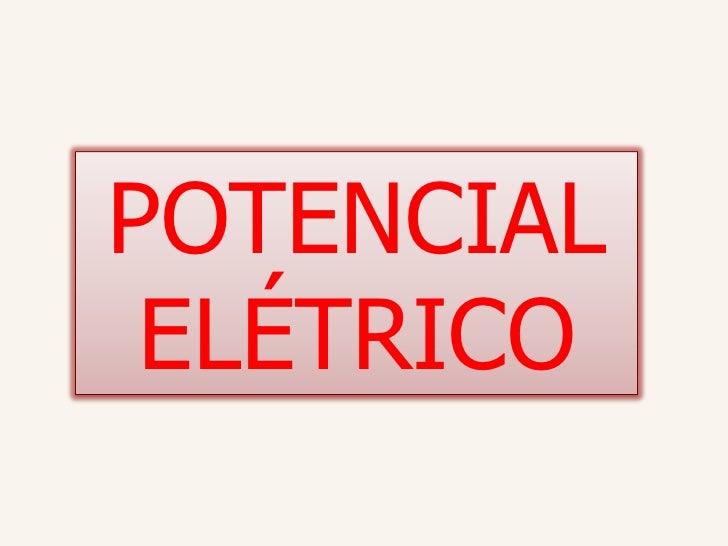 POTENCIAL ELÉTRICO