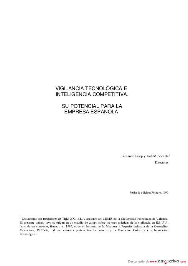 VIGILANCIA TECNOLÓGICA E                          INTELIGENCIA COMPETITIVA.                               SU POTENCIAL PAR...