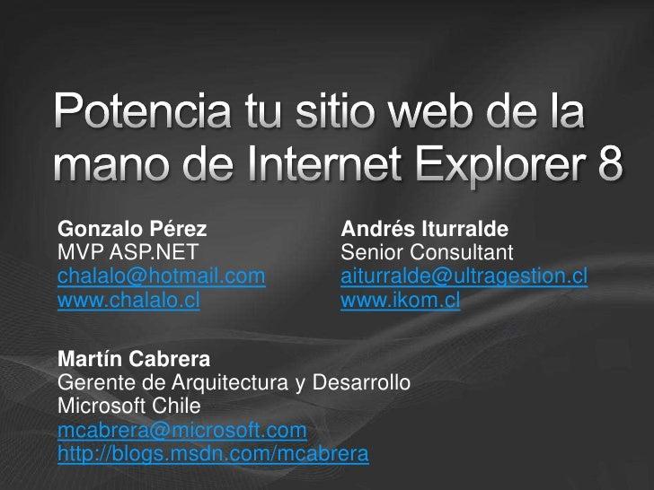 Potencia Tu Sitio Web De La Mano De Internet Explorer 8