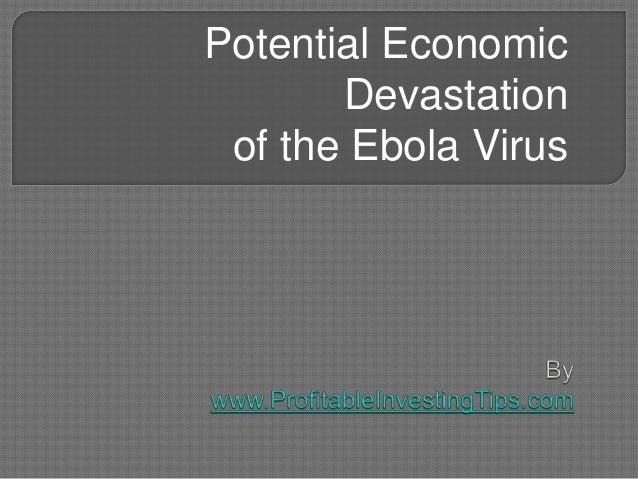 Potential Economic Devastation of the Ebola Virus