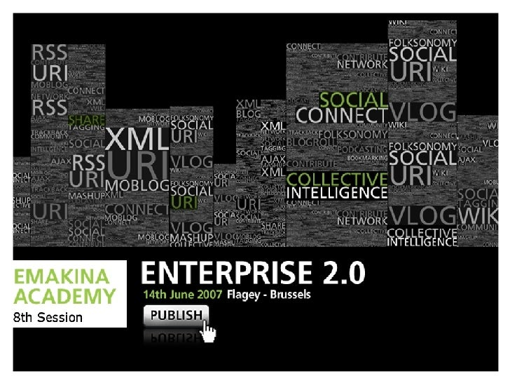 Potential of Enterprise 2.0 (Emakina Academy #8 : Enterprise 2.0)
