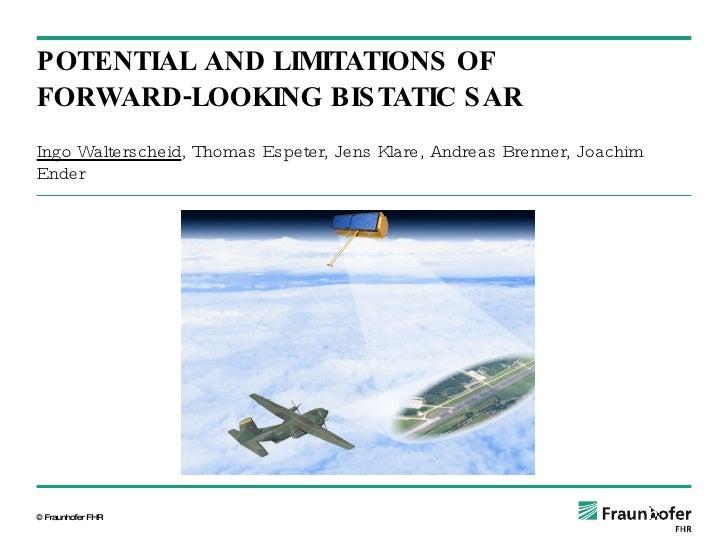 Ingo Walterscheid , Thomas Espeter, Jens Klare, Andreas Brenner, Joachim Ender POTENTIAL AND LIMITATIONS OF FORWARD-LOOKIN...