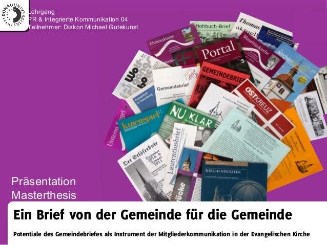 Ein Brief von der Gemeinde für die Gemeinde Potentiale des Gemeindebriefes als Instrument der Mitgliederkommunikation in d...