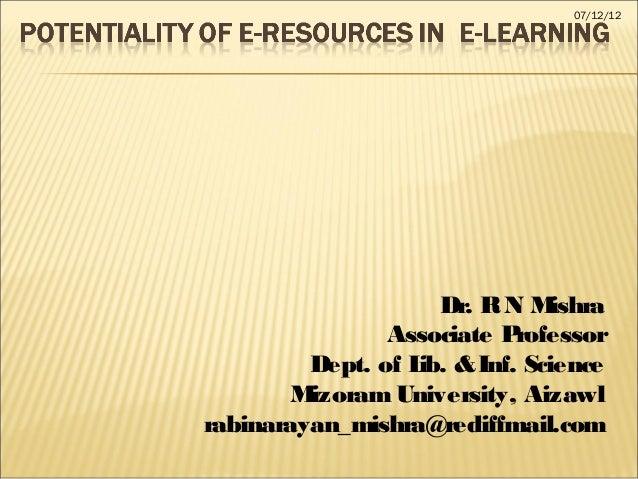 07/12/12                     Dr. R N M ishra                Associate P rofessor         Dept. of L & Inf. Science        ...