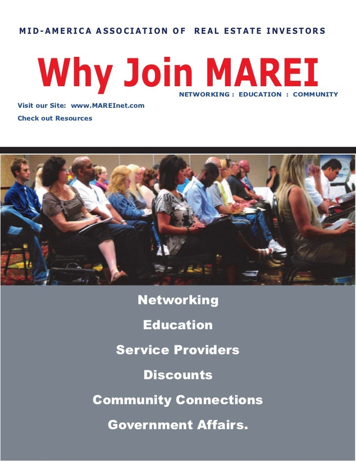 MID-AMERICA ASSOCIATION OF            REAL ESTATE INVESTORS    Why Join MAREI                 NETWORKING : EDUCATION : COM...