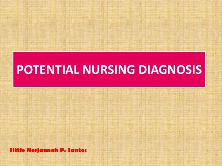 Potential nursing diagnosis