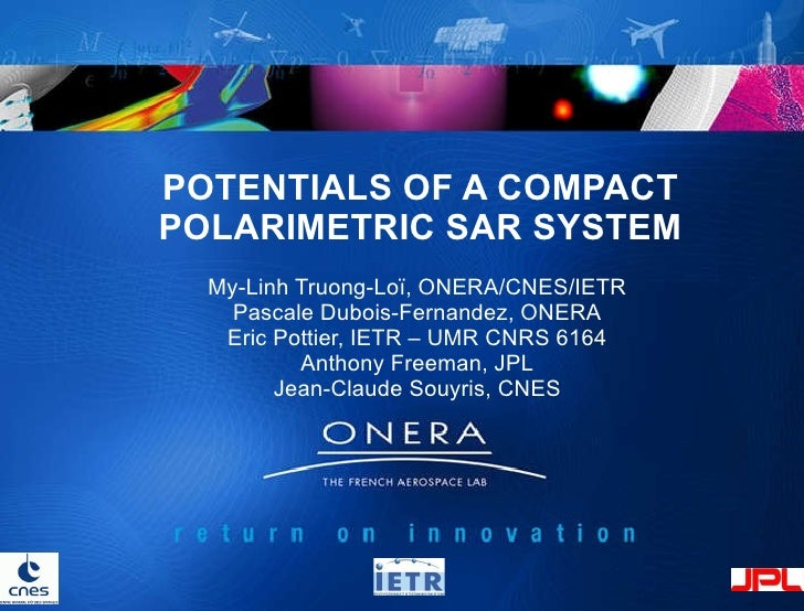 TU2.L09 - POTENTIALS OF A COMPACT POLARIMETRIC SAR SYSTEM
