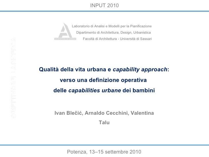 """""""Misurare"""" la qualità della vita urbana dei bambini: un modello basato sul capability approach, di Ivan Blečić, Arnaldo Cecchini, Valentina Talu"""