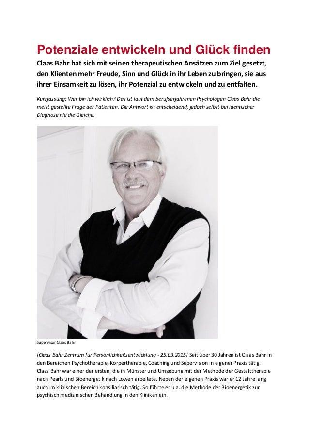 Potenziale entwickeln und Glück finden Claas Bahr hat sich mit seinen therapeutischen Ansätzen zum Ziel gesetzt, den Klien...
