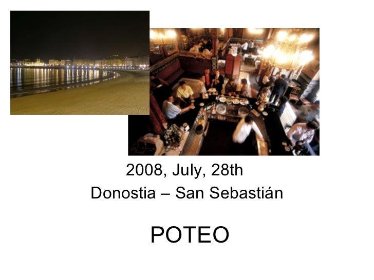 POTEO 2008, July, 28th  Donostia – San Sebastián