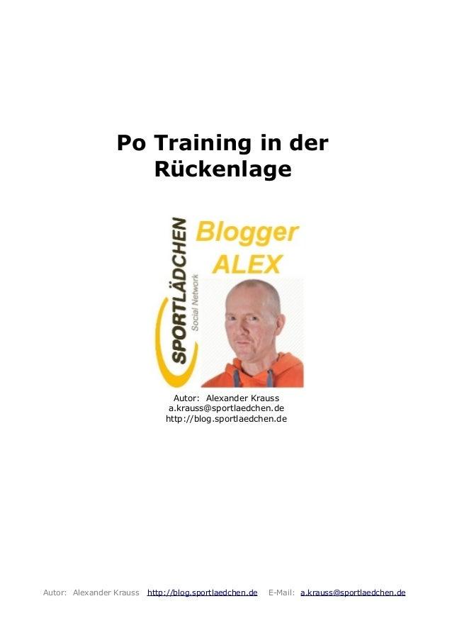 Po Training in derRückenlageAutor: Alexander Kraussa.krauss@sportlaedchen.dehttp://blog.sportlaedchen.deAutor: Alexander K...