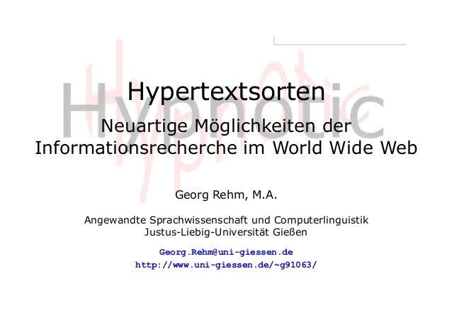 Hypertextsorten: Neuartige Möglichkeiten der Informationsrecherche im World Wide Web