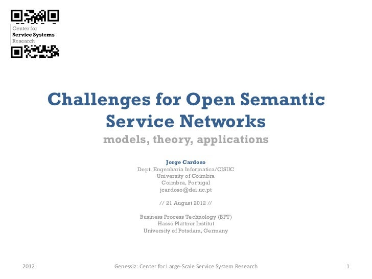Challenges for Open Semantic             Service Networks            models, theory, applications                         ...