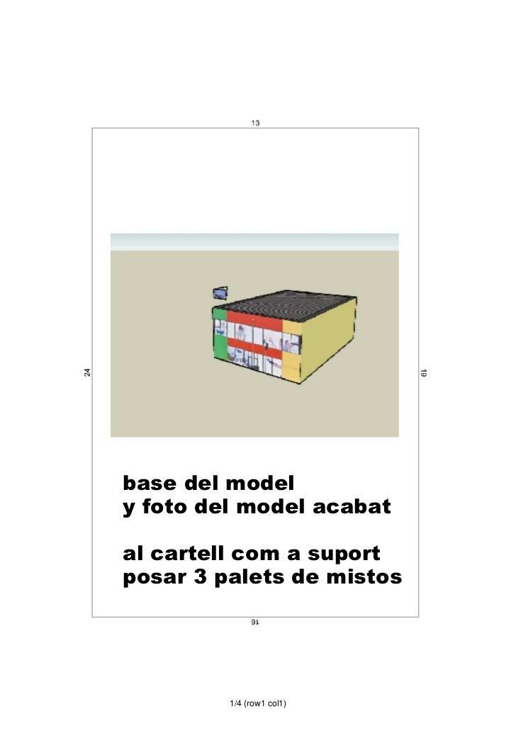 base del modely foto del model acabatal cartell com a suportposar 3 palets de mistos         1/4 (row1 col1)