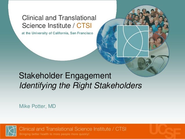 UCSF CER - Identifying the Right Stakeholders (Symposium 2013)