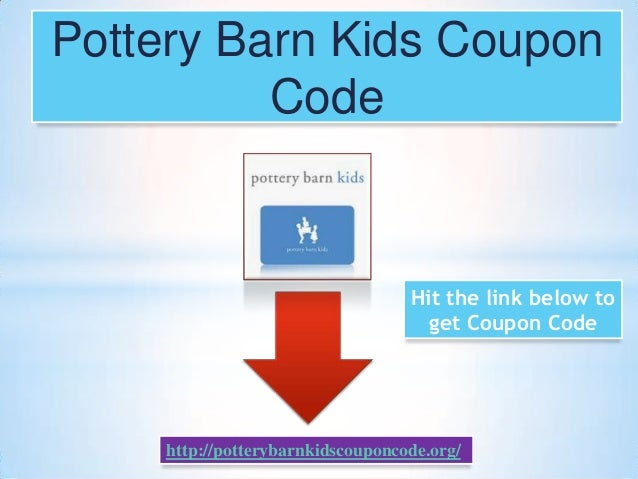 Pottery barn online coupon july 2018