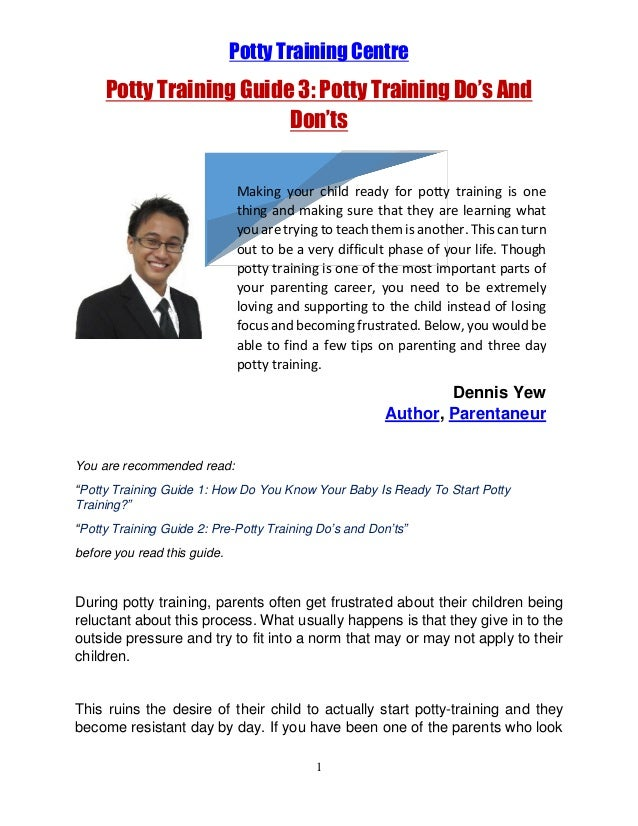 Potty Training Centre  Potty Training Guide 3: Potty Training Do's And Don'ts Making your child ready for potty training i...