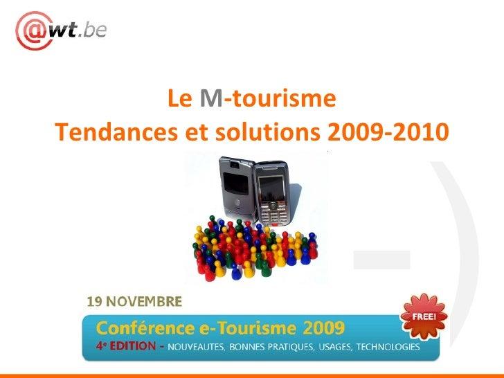 Le  M -tourisme Tendances et solutions 2009-2010