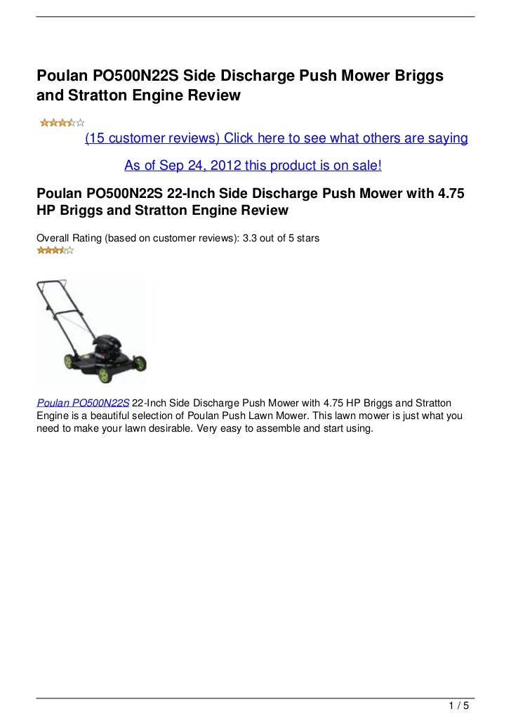 Poulan PO500N22S Side Discharge Push Mower Briggsand Stratton Engine Review          (15 customer reviews) Click here to s...