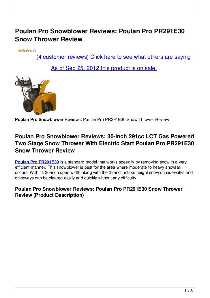 Poulan Pro Snowblower Reviews: Poulan Pro PR291E30Snow Thrower Review           (4 customer reviews) Click here to see wha...