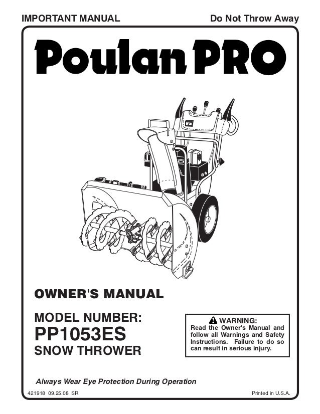 Poulan Pro PP1053ES Snow Thrower Owner's Manual