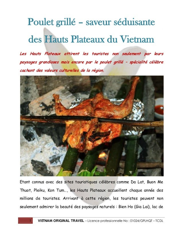 Poulet grillé – saveur séduisante des Hauts Plateaux du Vietnam Les Hauts Plateaux attirent les touristes non seulement pa...