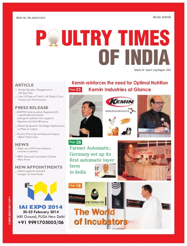 RNI NO. 02957/96 Volume 34 Issue 6 July/August - 2013 REGN. NO. PKL-92/2013-2015 COMPLIMENTARYCOPY P ULTRY TIMES OF INDIA ...