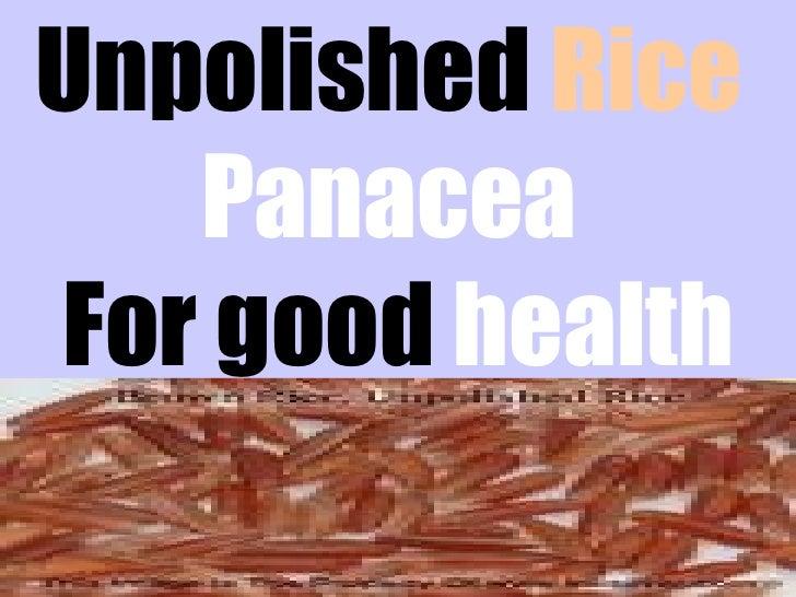 Unpolished Rice - Panacea for Good Health