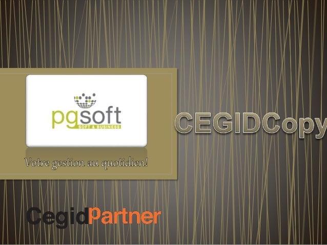• Misez sur une solution standard basée un véritable ERP de l'éditeur CEGID, numéro 1 en France ! • Notre expérience de vo...
