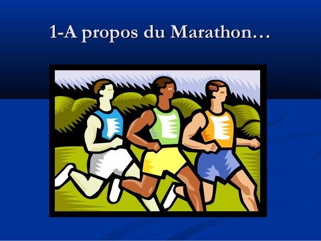 1-A propos du Marathon…