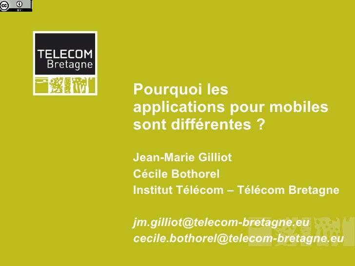 Pourquoi le mobile est différent