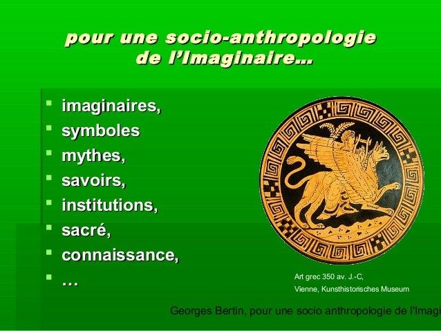 Georges Bertin, pour une socio anthropologie de l'Imagi pour une socio-anthropologiepour une socio-anthropologie de l'Imag...
