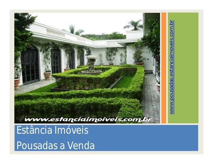 Estância Imóveis Pousadas a Venda                     www.pousadas.estanciaimoveis.com.br
