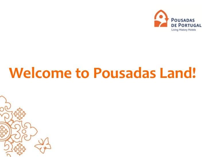 Welcome to Pousadas Land!
