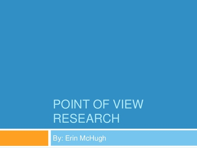 Point Of View Research